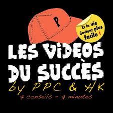 Les vidéos du succès par PPC et HK